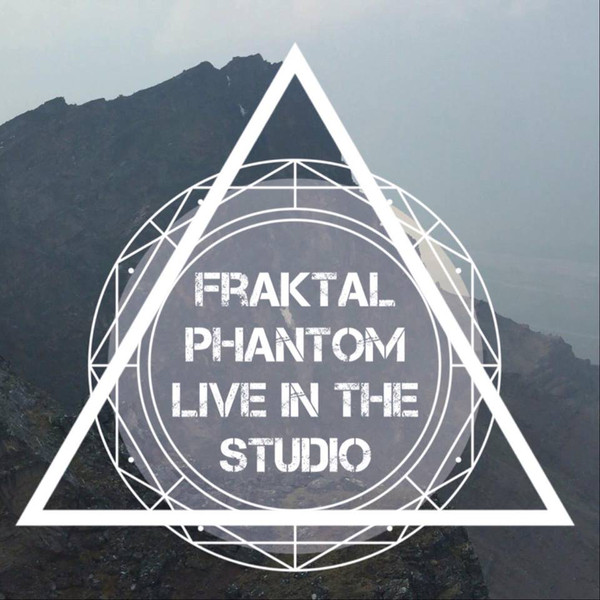 Fraktal Phantom — Live in the Studio
