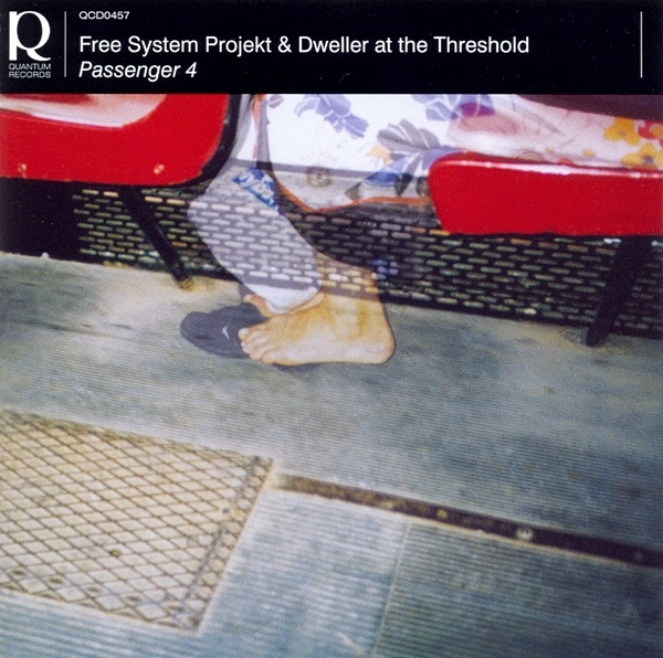 Free System Projekt / Dweller at the Threshold — Passenger 4