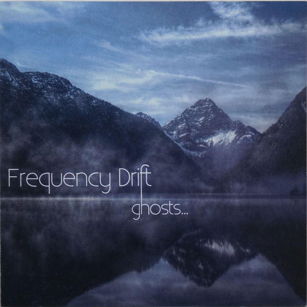 Frequency Drift — Ghosts...