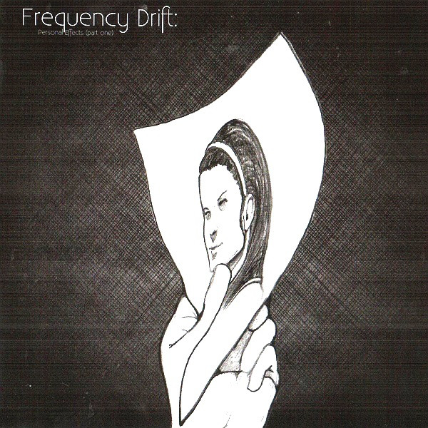 Frequency Drift — Personal Effects (Part One)