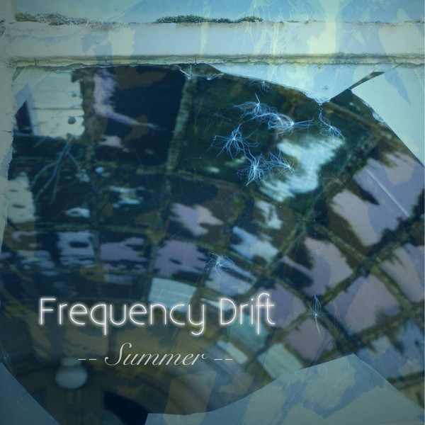 Frequency Drift — Summer