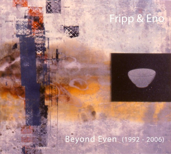 Fripp & Eno — Beyond Even (aka The Cotswold Gnomes)