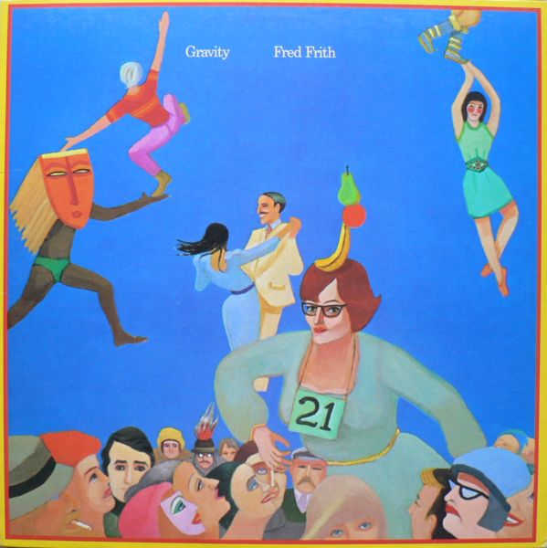Fred Frith — Gravity