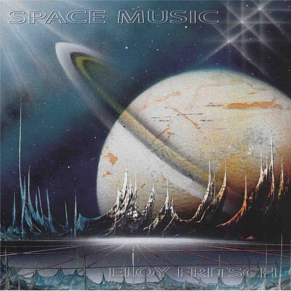 Eloy Fritsch — Space Music