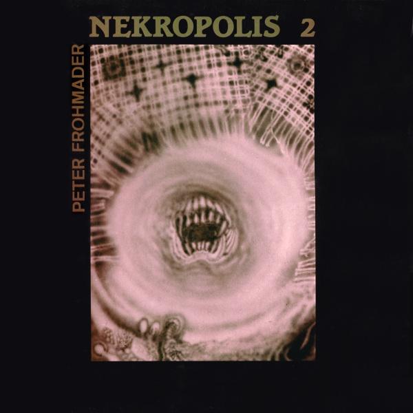 Peter Frohmader — Nekropolis 2