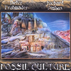 Peter Frohmader & Richard Pinhas — Fossil Culture