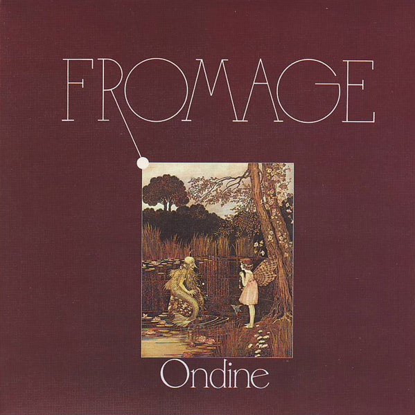 Fromage — Ondine