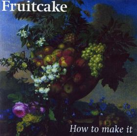 Fruitcake — How to Make It
