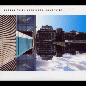 Satoko Fujii Orchestra — Blueprint