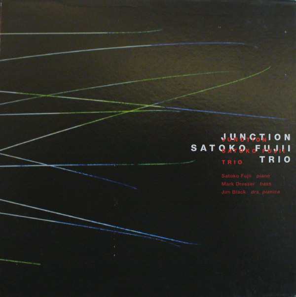 Satoko Fujii Trio — Junction