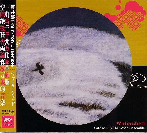 Satoko Fujii Min-Yoh Ensemble — Watershed