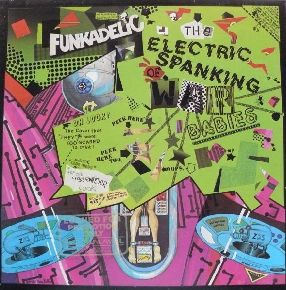 Funkadelic — The Electric Spanking of War Babies