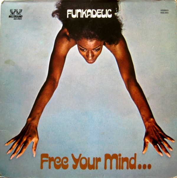 Free Your Mind and Your Ass Will Follow Cover art