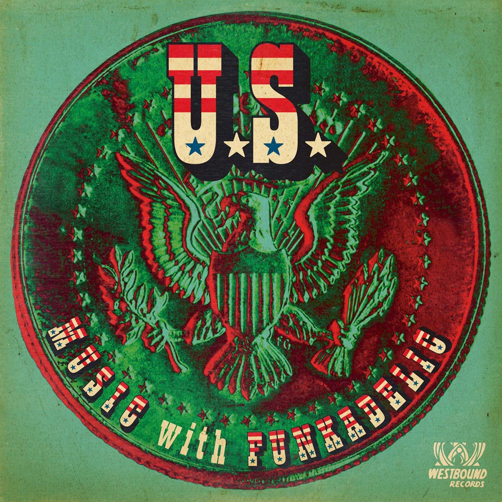 U.S. Music with Funkadelic — U.S. Music with Funkadelic