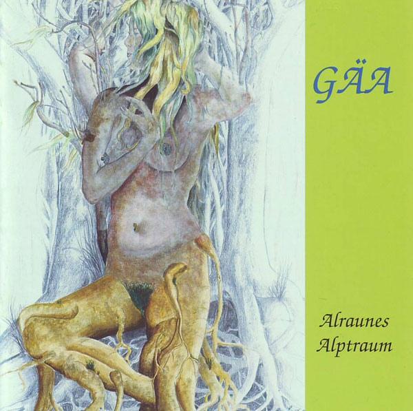 Gäa — Alraunes Alptraum