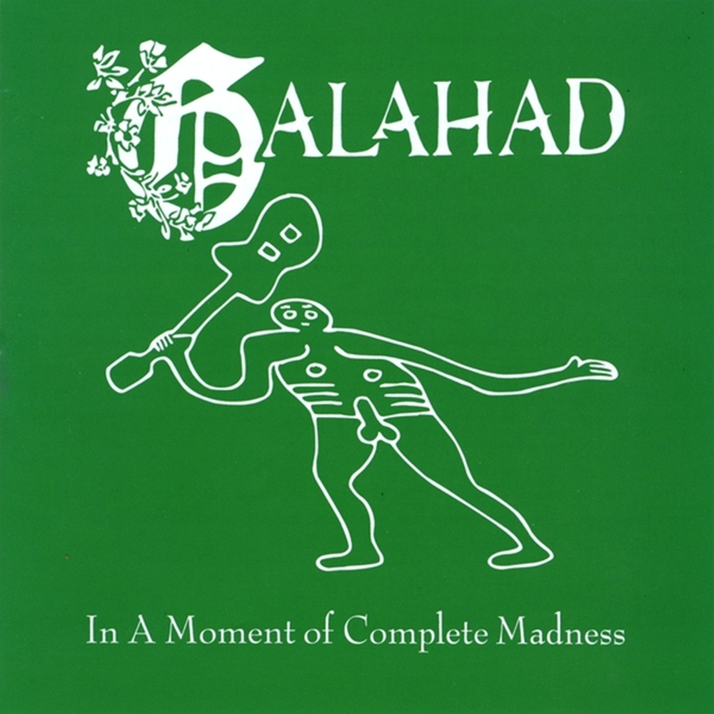 Galahad — In a Moment of Complete Madness