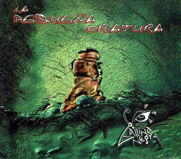 Gallina Negra — La Pequeña Criatura