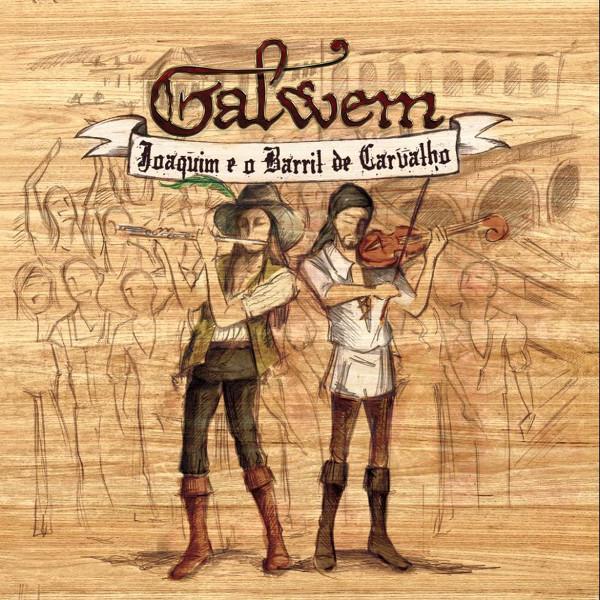 Galwem — Joaquim e o Barril de Carvalho