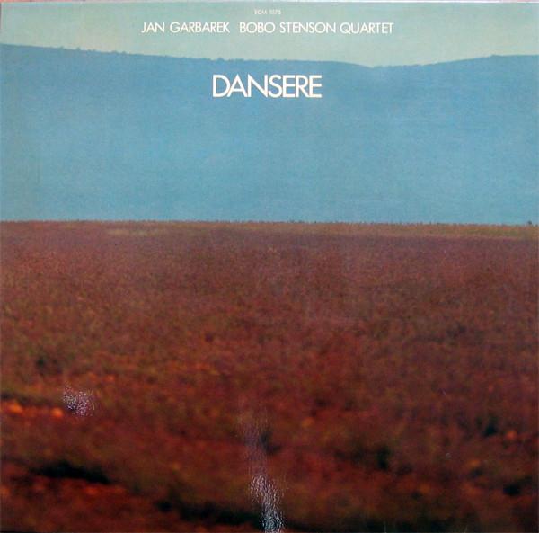 Jan Garbarek / Bobo Stenson Quartet — Dansere