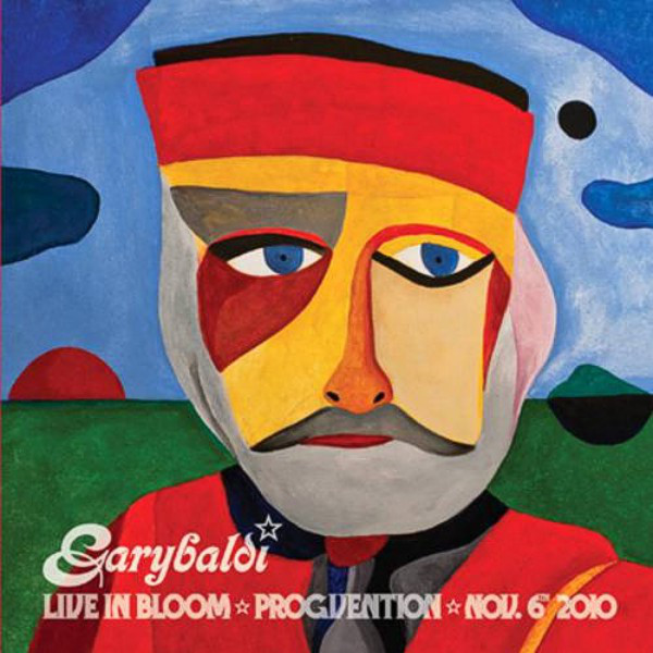 Garybaldi — Live in Bloom