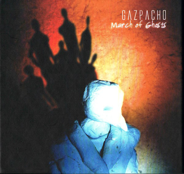 Gazpacho — March of Ghosts