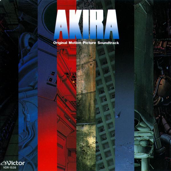 Geinoh Yamashirogumi — Akira (Original Motion Picture Soundtrack)