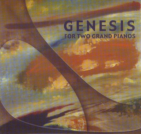 Genesis for Two Grand Pianos — Genesis for Two Grand Pianos
