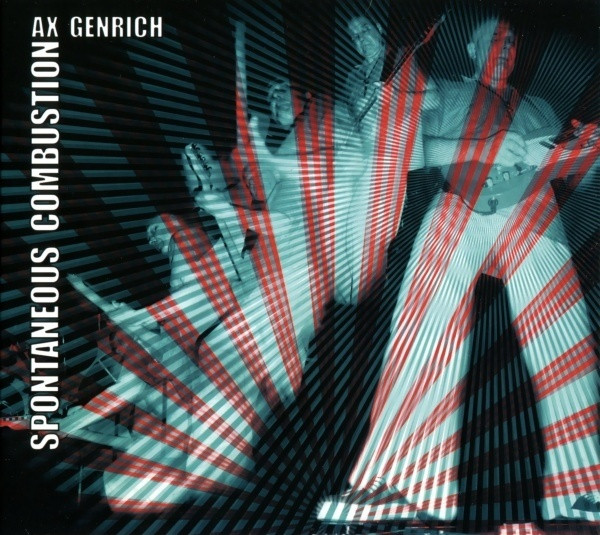 Ax Genrich — Spontaneous Combustion