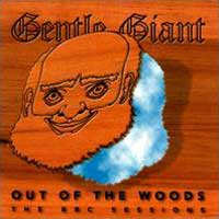 Gentle Giant — Out of the Woods - The BBC Sessions