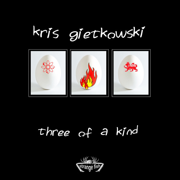 Kris Gietkowski — Three of a Kind
