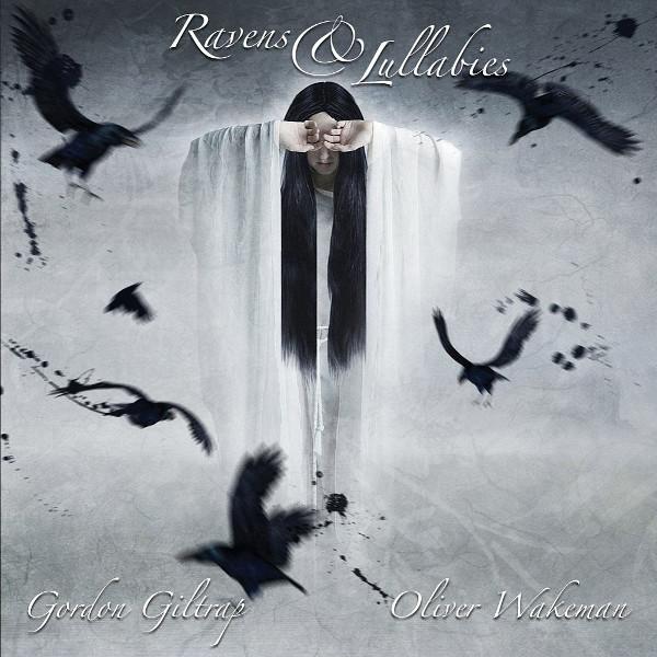 Gordon Giltrap & Oliver Wakeman — Ravens & Lullabies