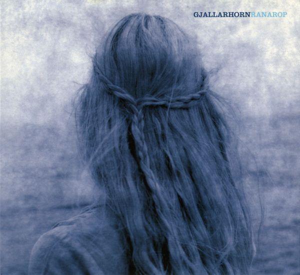 Gjallarhorn — Ranarop (2002 Edition)