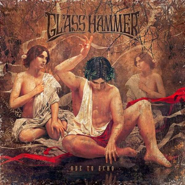 Glass Hammer — Ode to Echo