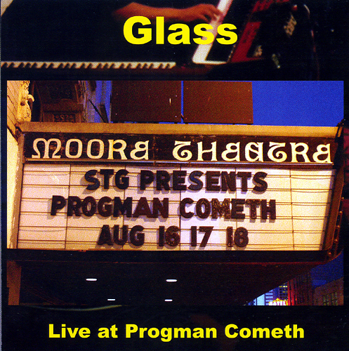 Glass — Live at Progman Cometh
