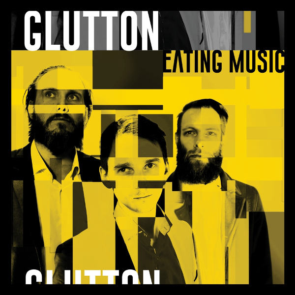 Glutton — Eating Music