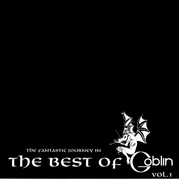 Goblin — The Fantastic Journey in the Best of Goblin, Vol.1