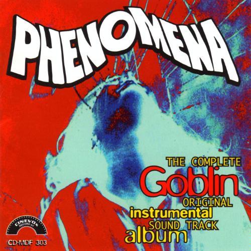 Goblin — Phenomena (The Complete Original Instrumental Sound Track Album)