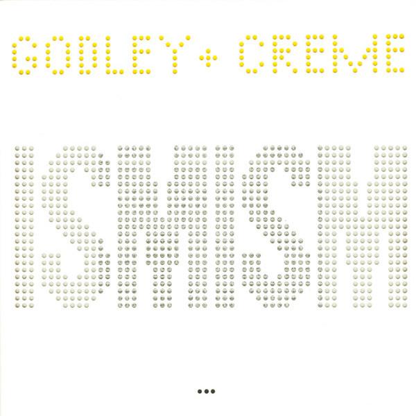 Godley & Creme — Ismism (Snack Attack)