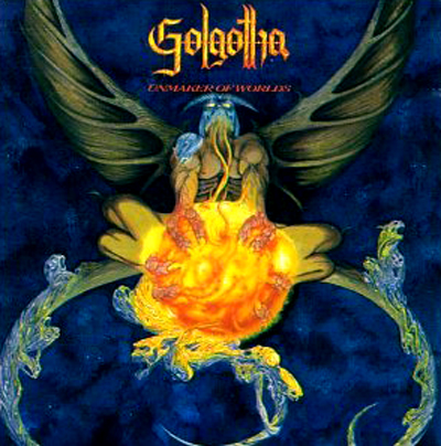 Golgotha — Unmaker of Worlds