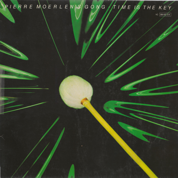 Pierre Moerlen's Gong — Time Is the Key