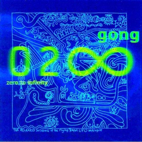 Gong — Zero to Infinity