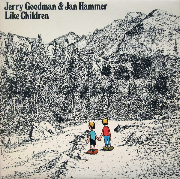 Jerry Goodman & Jan Hammer — Like Children