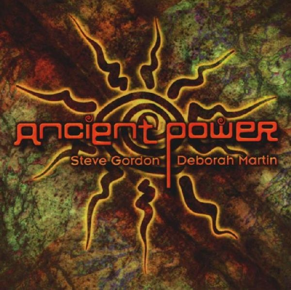 Steve Gordon & Deborah Martin — Ancient Power