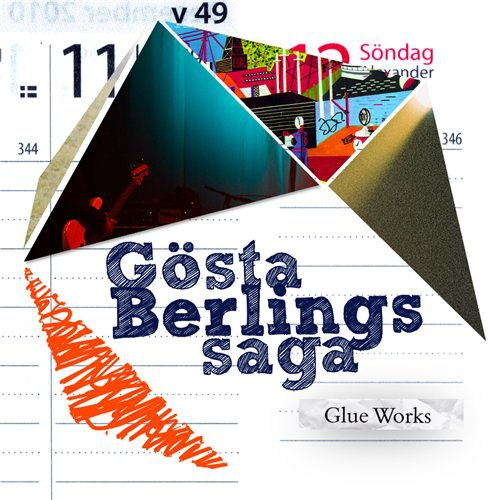 Gösta Berlings Saga — Glue Works