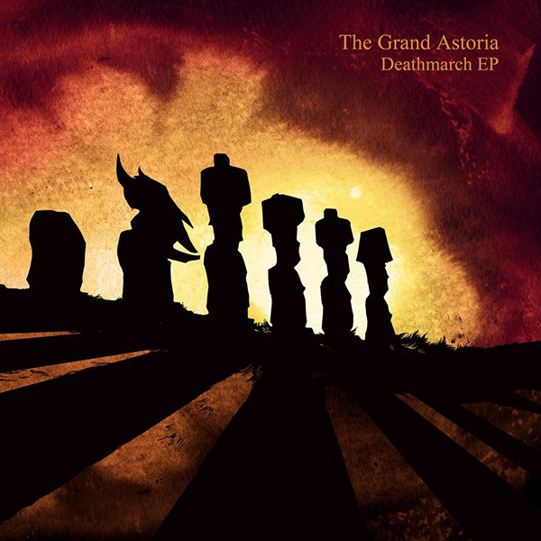 The Grand Astoria — Deathmarch EP