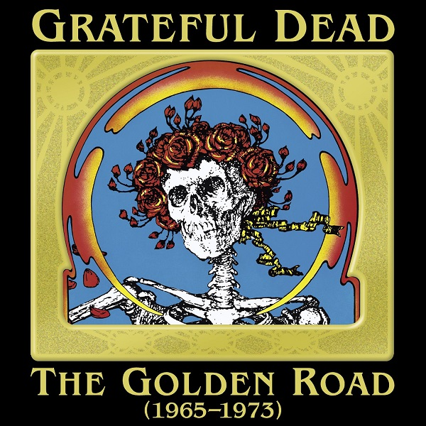 Grateful Dead — The Golden Road (1965–1973)