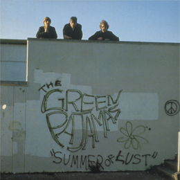 The Green Pajamas — Summer of Lust