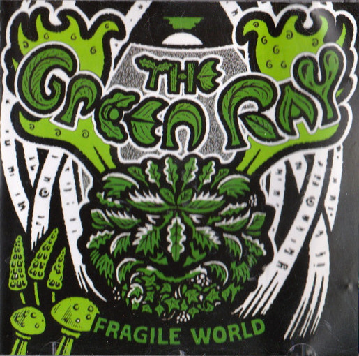 The Green Ray — Fragile World
