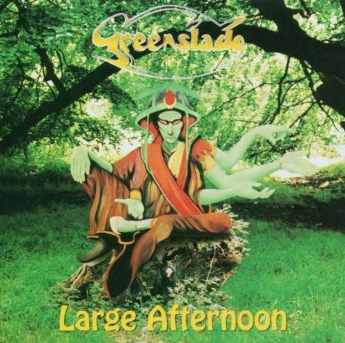 Greenslade — Large Afternoon