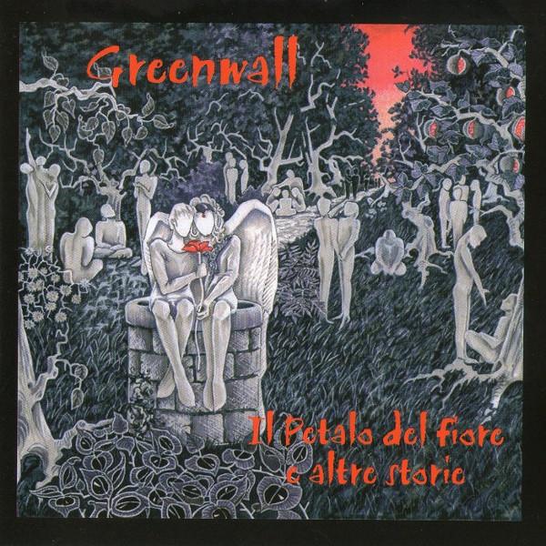 Greenwall — Il Petalo del Fiore e Altre Storie